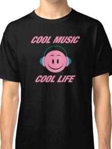 Cool Music Cool Life Classic T-Shirt