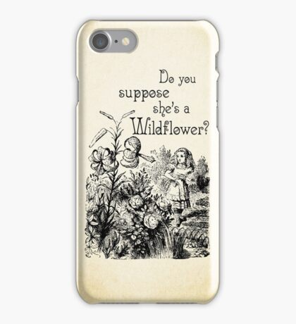 Alice in Wonderland Quote - She's a Wildflower - 0113 iPhone Case/Skin