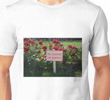 Don't Pick The Flowers Unisex T-Shirt