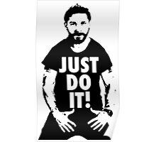 Shia Labeouf Just Do It White Poster