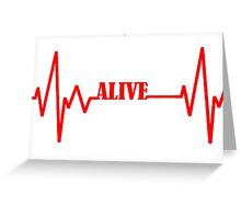 Alive T Shirts and Gifts Greeting Card