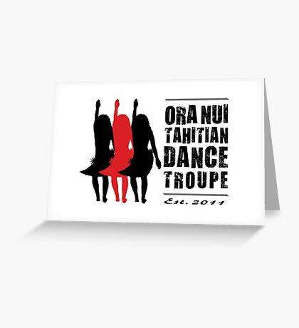 Ora Nui Dancers Greeting Card