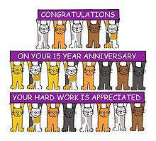 Congratulations on 15 year work anniversary. by KateTaylor