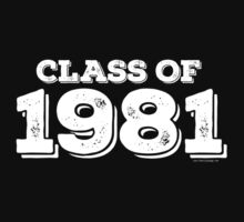 Class of 1981 by FamilySwagg