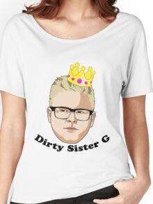 Dirty Sister G - Black Text Women's Relaxed Fit T-Shirt
