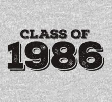 Class of 1986 by FamilySwagg