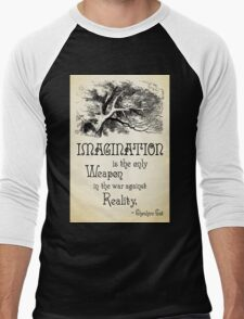 Alice in Wonderland Quote - Imagination is the only Weapon in the war against Reality - Cheshire Cat - 0139 T-Shirt