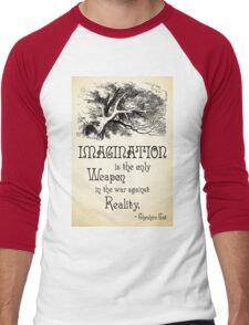 Alice in Wonderland Quote - Imagination is the only Weapon in the war against Reality - Cheshire Cat - 0139 Men's Baseball ¾ T-Shirt