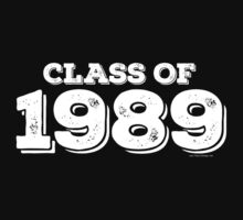 Class of 1989 by FamilySwagg