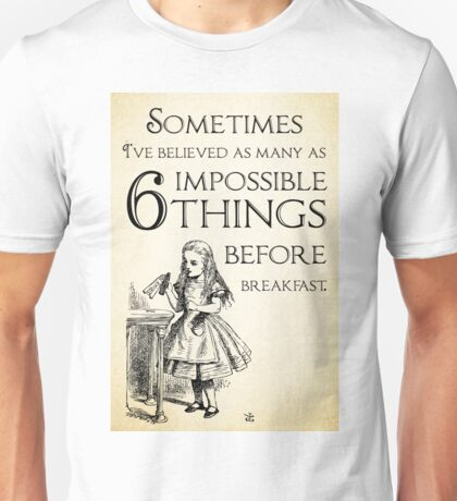 Alice in Wonderland Quote - Six Impossible Things - Lewis Carroll - 0111 Unisex T-Shirt