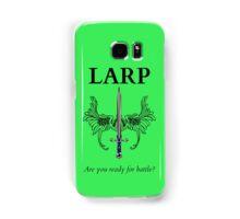 Do you LARP? Samsung Galaxy Case/Skin