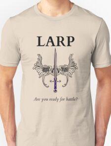 Do you LARP? Unisex T-Shirt