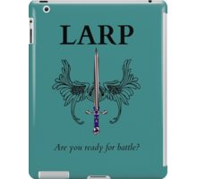 Do you LARP? iPad Case/Skin