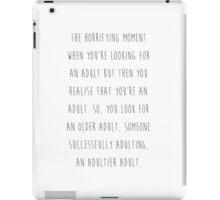 Being adult iPad Case/Skin