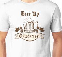 Oktoberfest Beer Up Unisex T-Shirt