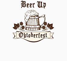 Oktoberfest Beer Up Unisex T-Shirt