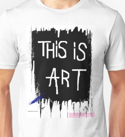 The shirt for anyone! Unisex T-Shirt