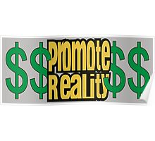 Promote Reality Poster