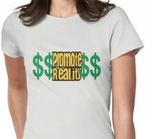 Promote Reality Womens Fitted T-Shirt