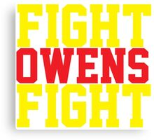 Fight Owens Fight (Yellow/Red) Canvas Print