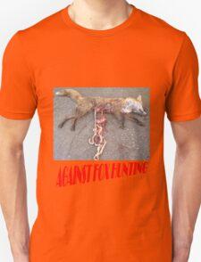 Against Fox Hunting 1 T-Shirt