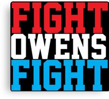 Fight Owens Fight (Blue/White/Red) Canvas Print