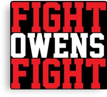 Fight Owens Fight (Red/White) Canvas Print