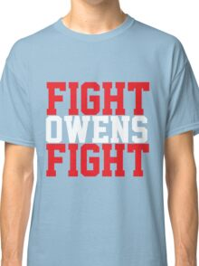 Fight Owens Fight (Red/White) Classic T-Shirt
