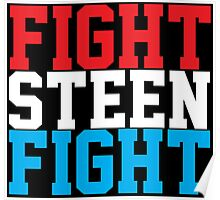 Fight Steen Fight (Red/White/Blue) Poster