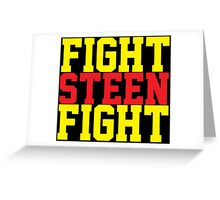 Fight Steen Fight (Red/Yellow) Greeting Card