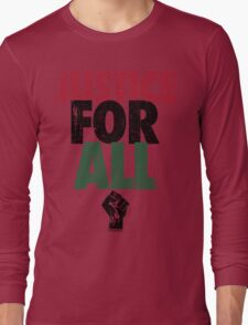 JUSTICE FOR ALL: BLACK LIVES MATTER Long Sleeve T-Shirt