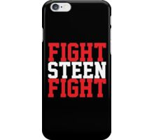 Fight Steen Fight (Red/White) iPhone Case/Skin