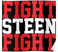 Fight Steen Fight (Red/White) Poster