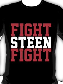 Fight Steen Fight (Red/White) T-Shirt