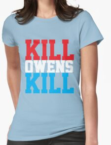 Kill Owens Kill (Red/White/White) Womens Fitted T-Shirt