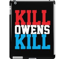 Kill Owens Kill (Red/White/White) iPad Case/Skin