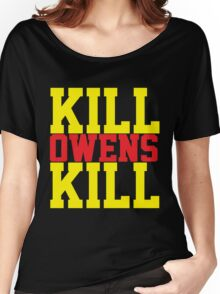 Kill Owens Kill (Red/Yellow) Women's Relaxed Fit T-Shirt