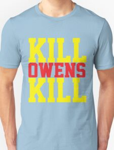 Kill Owens Kill (Red/Yellow) Unisex T-Shirt