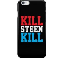 Kill Steen Kill (Red/White/Blue) iPhone Case/Skin