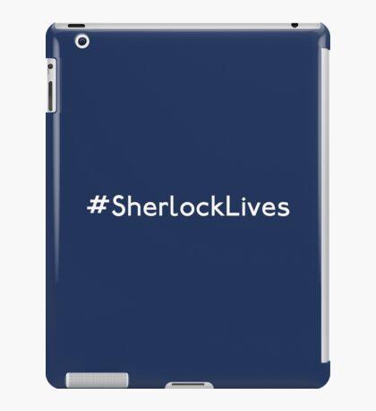 #SherlockLives iPad Case/Skin