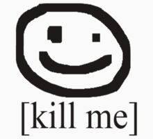 [Kill Me] (Bad Drawing Collection) by lordgoatgoat