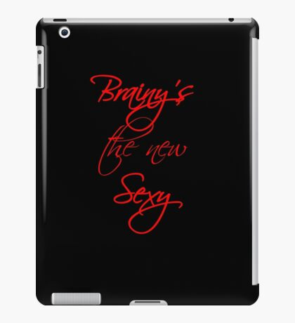 Brainy's the New Sexy iPad Case/Skin