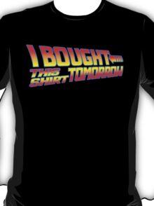 FUTURE SHIRT  T-Shirt