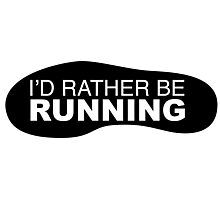 I'd rather be Running Shoe Photographic Print