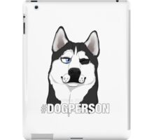 Dog Person iPad Case/Skin