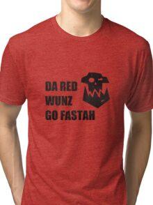 Da Red Wunz go Fastah Tri-blend T-Shirt