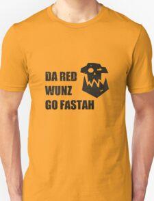 Da Red Wunz go Fastah T-Shirt