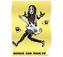 Noface can ROCK OUT! Poster