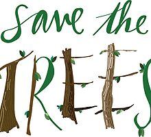 Save The Trees by Mollie Charlotte