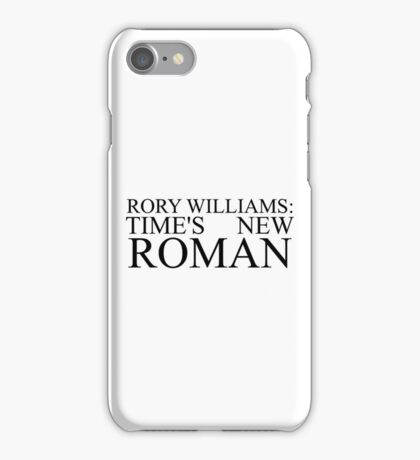 Rory Williams text iPhone Case/Skin